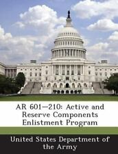 AR 601-210: Active and Reserve Components Enlistment Program (Paperback or Softb