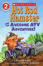 Hot Rod Hamster and the Awesome ATV Adventure! (Scholastic Readers) by Lord, Cyn