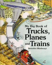 My Big Book of Trucks, Planes and Trains,