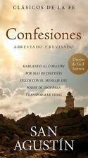 Confesiones de San Agustn: Hablando al corazn por ms de diecisis siglos con el m