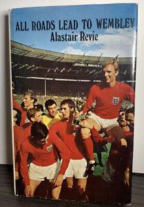 All Roads Lead To Wembley, Alastair Revie, Pelham Books, 1971