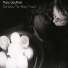 Mary Gauthier-Genesis (The Early Years) CD NEW