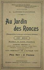 LABISSE CANCORNE - AU JARDIN DES RONCES - 1912 RARE Bourgogne Chalonnais Poesie