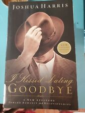 I Kissed Dating Goodbye : Joshua Harris New Updated Edition Tradepaperback