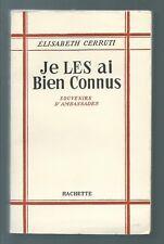 47546 - CERRUTI Elisabeth; Je les ai bien connus; souvenirs d'Ambassades.