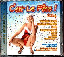 C'EST LA FETE 2004 - CD COMPILATION NEUF ET SOUS CELLO