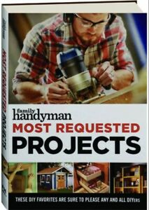 Family Handyman Most Requested Projects (Hardcover)