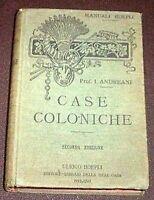 Manuali Hoepli - Case Coloniche - ed. 1926