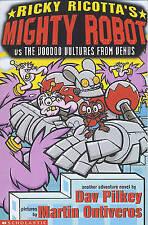 Mighty Robot vs The Voodoo Vultures from Venus (Ricky Ricotta), Pilkey, Dav, New