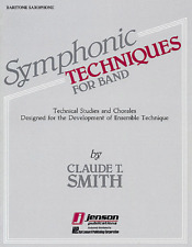 """""""SYMPHONIC TECHNIQUES FOR BAND"""" FOR BARITONE SAXOPHONE MUSIC BOOK-SAX-NEW-SALE!!"""