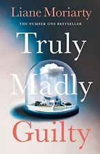 Truly Madly Guilty-Liane Moriarty, 9780718180270