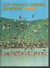 Les grandes énigmes du monde animal. Les oiseaux 2.De Cremille TB6