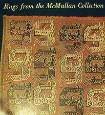 RUGS FROM THE McMULLAN COLLECTION SMITHSONIAN Traveling Exhibition SHOW CATALOG