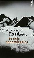 Peches Innombrables Richard Ford