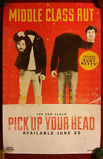 Music Poster Promo Middle Class Rut ~ Pick Up Your Head