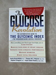 The Glucose Revolution The Authoritative Guide to the Glycemic Index Medical