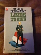 Lives To Give by Sanche De Gramont Vintage Paperback Thriller War Fiction 1974