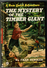 The Mystery of the Timber Giant T8 Fran Striker Tom Quest Adventure Vintage 1955