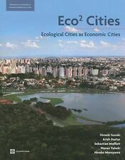 Eco2 Cities: Ecological Cities as Economic Cities
