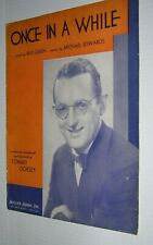 """VINTAGE 1937 PIANO SHEET MUSIC """"ONCE IN A WHILE"""" TOMMY DORSEY COVER"""