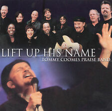 Lord I Lift Your Name on High by Tommy Coomes (CD, New, Integrity Music)