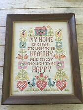Vintage Completed Cross stitch Sampler Framed My Home Clean Healthy Messy Happy