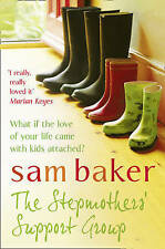 The Stepmothers' Support Group, Sam Baker, New Book