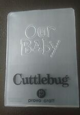 Cuttlebug Small Embossing Folder OUR BABY fits Sizzix Big Shot