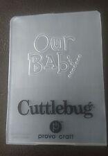 Cuttlebug Pequeño Carpeta de grabación en relieve nuestro bebé Se Ajusta a Sizzix Big Shot