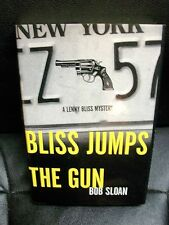 Bob Sloan Bliss Jumps the Gun hardcover DJ 1st edition Lenny Bliss NY mystery