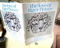 THE LOVE Of TIGER FLOWER,1980,Robert Vavra,1st Ed,Illust,DJ