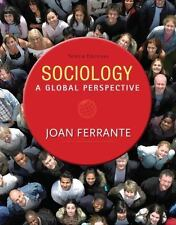 Sociology : A Global Perspective by Joan Ferrante (2014, Paperback)