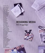 Designing Media by Moggridge, Bill