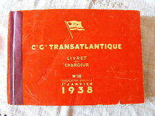 Compagnie Générale Transatlantique Livret du Chargeur  N°15  1938 E.O RARE