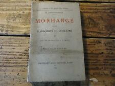 LORRAINE - WWI MORHANGE ET LES MARSOUINS EN LORRAINE 1917 MOSELLE