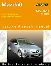 Gregory's Service & Repair Manual Mazda 6 GG GY GH 2002-12 OWNERS WORKSHOP