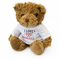 NEW - I LOVE YOU TO THE MOON AND BACK - Teddy Bear - Cute Cuddly - Romantic