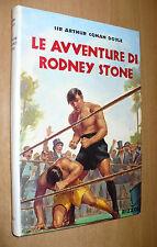 ARTHUR CONAN DOYLE LE AVVENTURE DI RODNEY STONE 1a EDIZIONE 1953 RIZZOLI EDITORE
