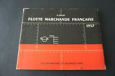Marine Flotte marchande française 1957 par Robert GRUSS  peu courant