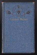 Theodore F Wolfe - Literary Shrines - 1st/1st 1895 - Thoreau, Salem, Hawthorne
