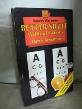 Better Sight without Glasses-Harry Benjamin