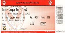 Ticket - St Helens v Wigan Warriors 01.10.2011 Super League Semi-Final