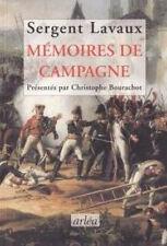 Sergent Lavaux ; Memoires De Campagne - Christophe Bourachot