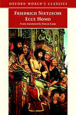 Oxford world's classics: Ecce homo: how to become what you are by Friedrich