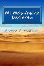 Poemas de Juventud: Mi Mas Ancho Desierto : Poemas de Juventud Vol. 1 by...