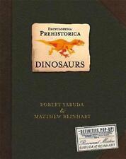 Encyclopedia Prehistorica Dinosaurs : The Definitive Pop-Up by Sabuda, Robert,