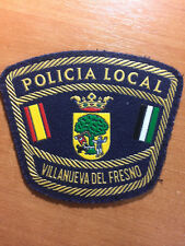 PATCH POLICE SPAIN - VILLANUEVA DEL FRESNO (EXTREMADURA) - ORIGINAL!