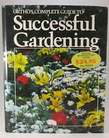 Ortho Complete Guide to Successful Gardening Book 1983