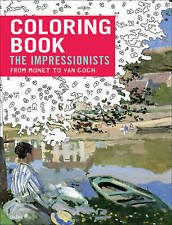 Impressionists: From Monet to Van Gogh by Florence Gentner, Dominique...