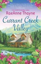 Currant Creek Valley by RaeAnne Thayne *Hope's Crossing* (2013, PB)